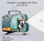 "Gustav Lundgren & Unit ""At The Movies"""