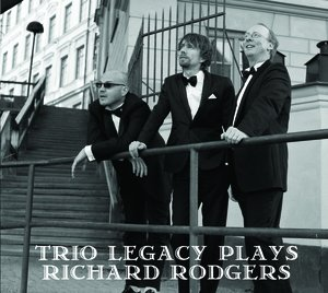 "Trio Legacy ""Plays Richard Rodgers"""
