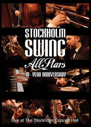 "Stockholm Swing All Stars ""10-year Anniversary"""