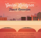 "Gustav Lundgren ""French Connection"""
